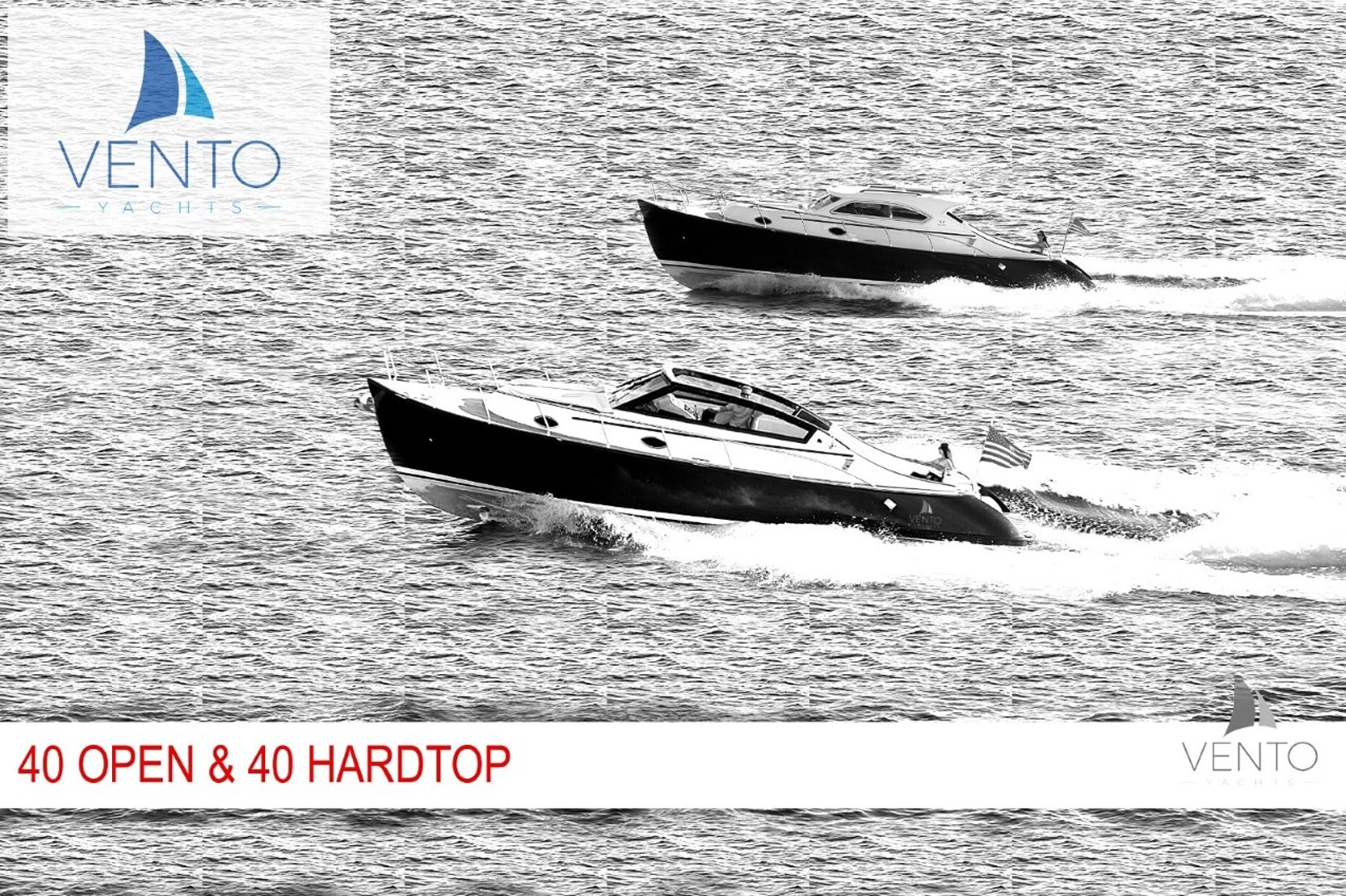 Vento 40 Open and HT