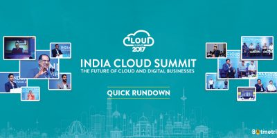 India Cloud Summit 2017- Quick Rundown