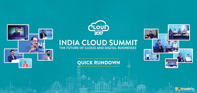 India Cloud Summit Quick Rundown