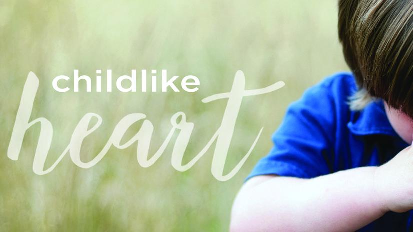 Childlike Heart