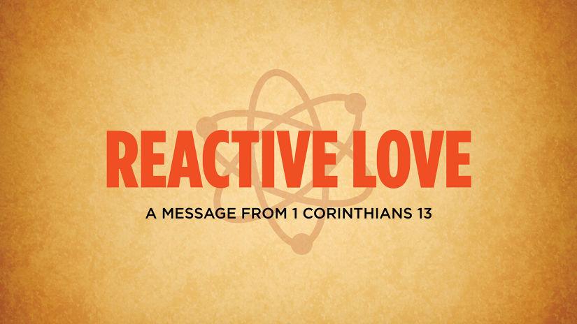 Reactive Love