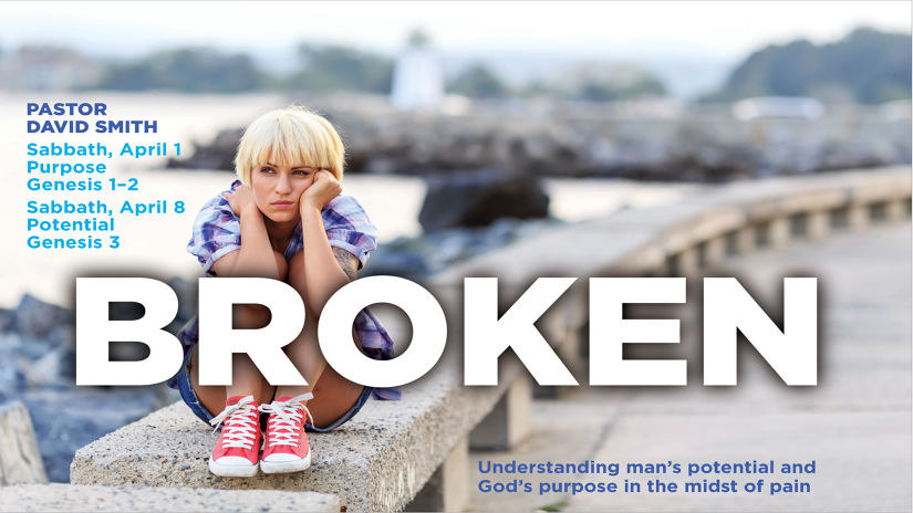 Broken: Understanding Man's Potential and God's Purpose in the Midst of Pain