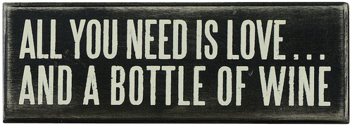 All You Need Wine Box Sign