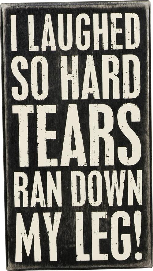 Tears Ran Down Box Sign