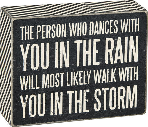 Walk in the Storm Box Sign