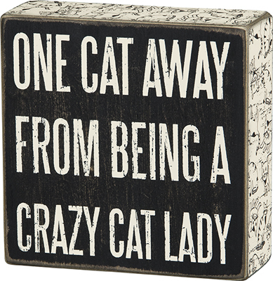 Cat Lady Box Sign