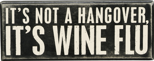 Wine Flu Box Sign