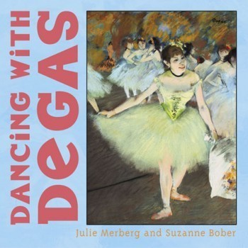 Dancing with Degas Book