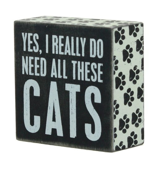 Need Cats Box Sign