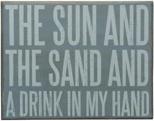 Sun, Sand, Drink Sign