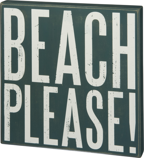Beach Please Box Sign