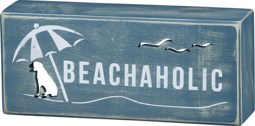 Dog Beachaholic Sign