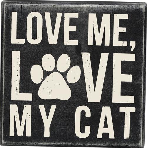 Love Me/ My Cat Sign