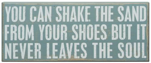 Shake the Sand Sign