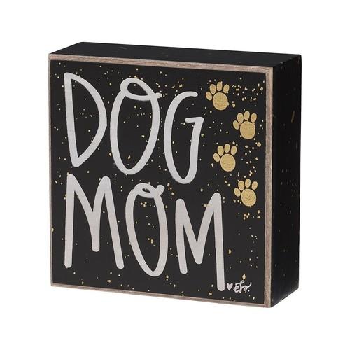 Dog Mom Box Sign