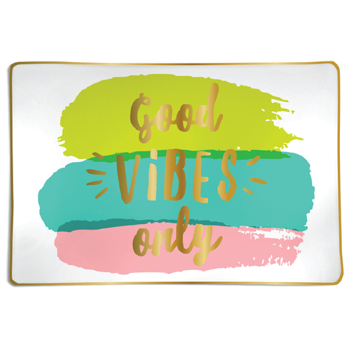 Good Vibes Trinket Tray