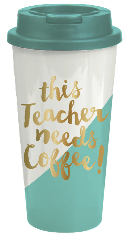 Teacher Needs Coffee Travel Tumblr