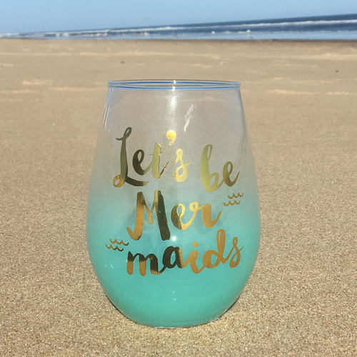 Lets Be Mermaids Stemless Wine Glass