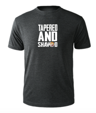 "Men's ""Tapered And Shaved"" Tee"