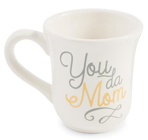 You Da Mom Mug
