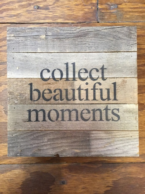 Collect Beautiful Moments Wall Art
