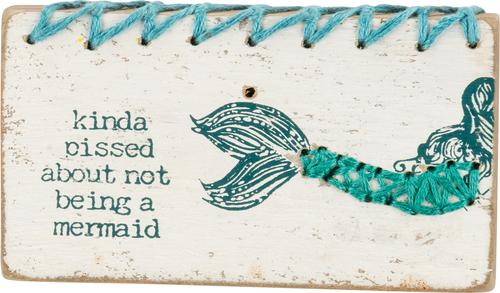 Stitched Kinda Pissed Mermaid Sign