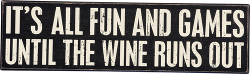 Wine Runs Out Sign