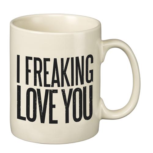Freaking Love You Mug