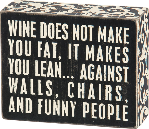 Wine Makes You Sign