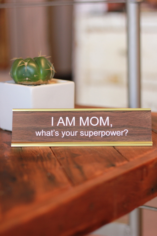 I'm A Mom, Superpower