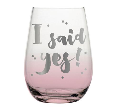 I Said Yes Stemless Wine Glass