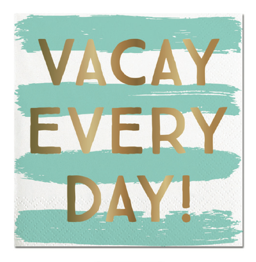 Vacay Every Day Foil Napkins