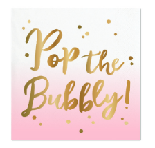 Pop The Bubbly Foil Napkins
