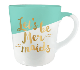 Lets Be Mermaids Mug