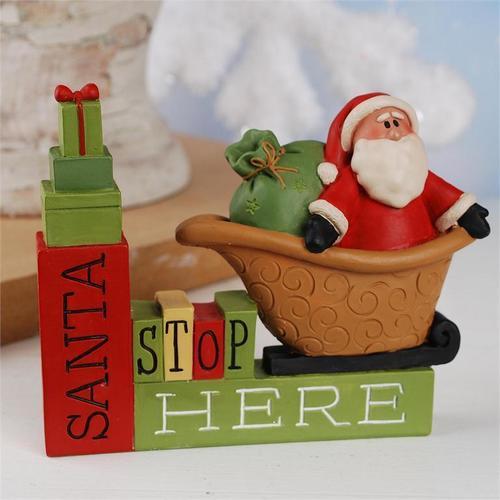 Santa Stop Here Block Figurine