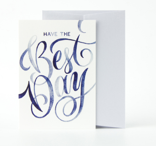 Have The Best Day Card