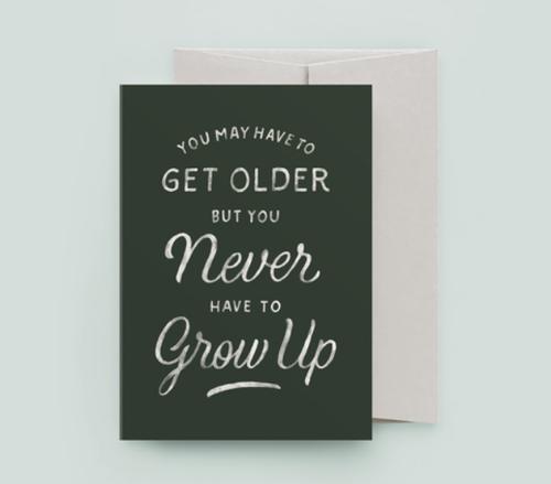 Never Grow Up Card