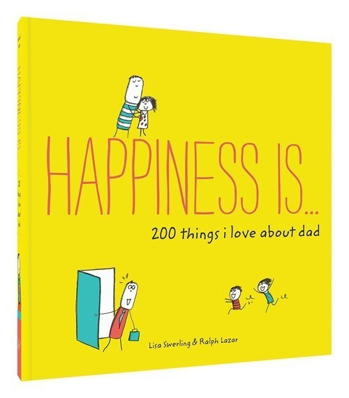 Happiness is...Dad