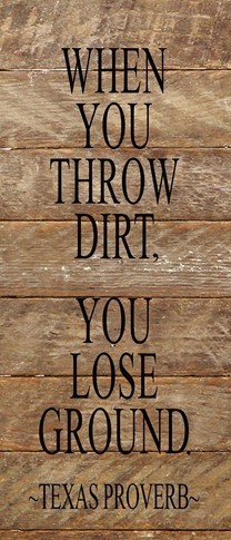 Throw Dirt Wall Art