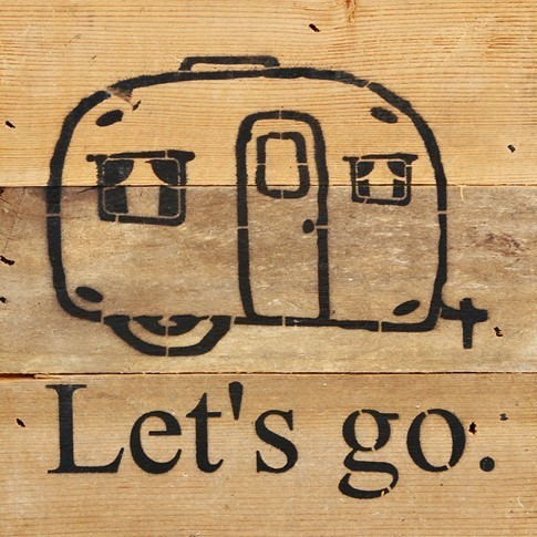 Lets Go Vintage Camper Sign