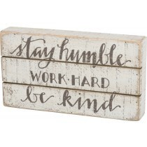 Stay Humble Slat Box Sign
