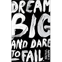 Dream Big & Dare to Fail Journal