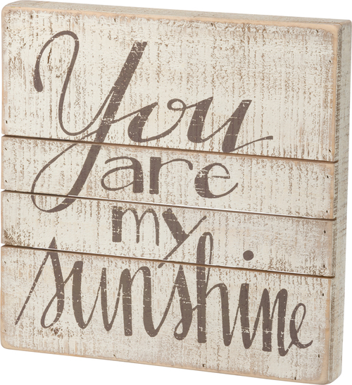My Sunshine Slat Sign