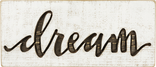 Dream Carved Sign