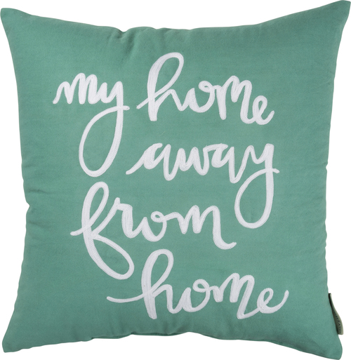 Home Away From Home Pillow