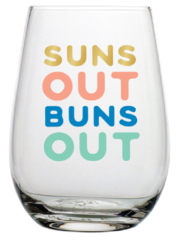 Suns Out Buns Out Stemless Wine Glass