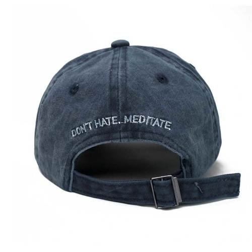 Dont Hate Meditate Baseball Hat