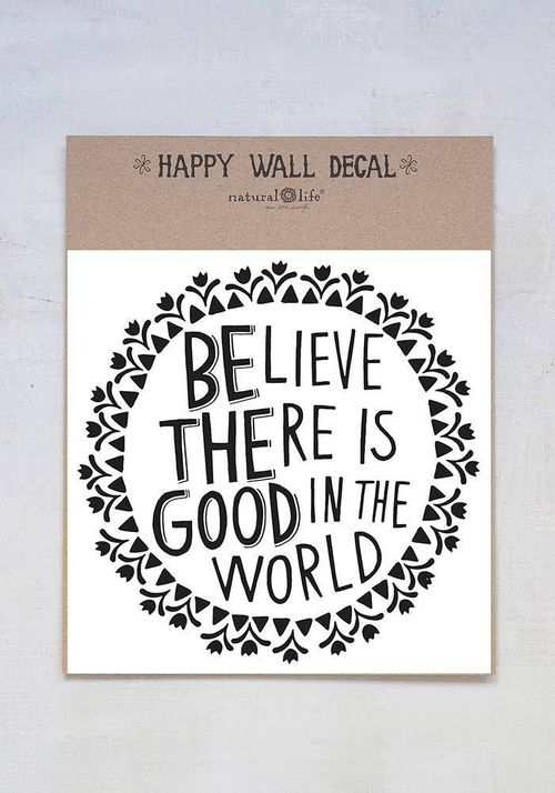 Believe Good in World Wall Decal