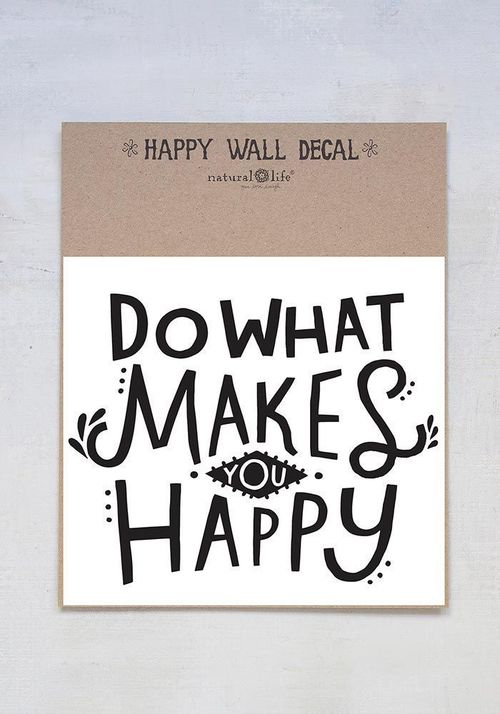 Do What Makes You Happy Wall Decal
