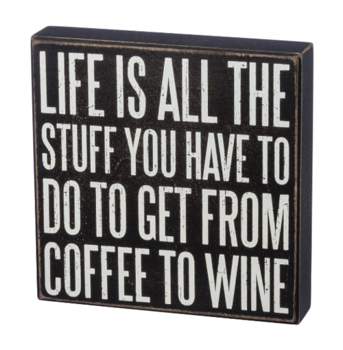 Coffee to Wine Box Sign